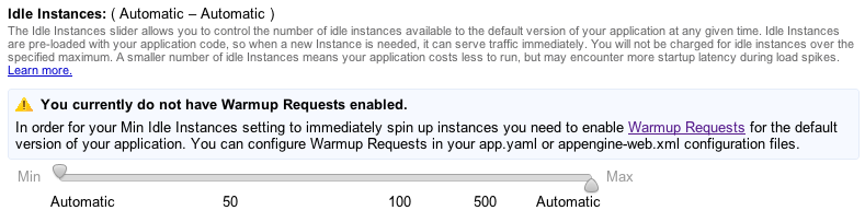 The Idle Instances control in the Administration Console, under Application Settings; the Console warns that warm-up requests must be enabled before setting a minimum