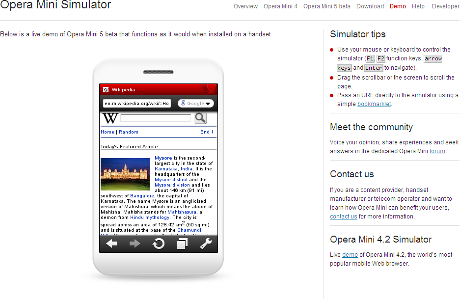 The Opera Mini Simulator is an online free service running the same Java browser as the one on real devices.