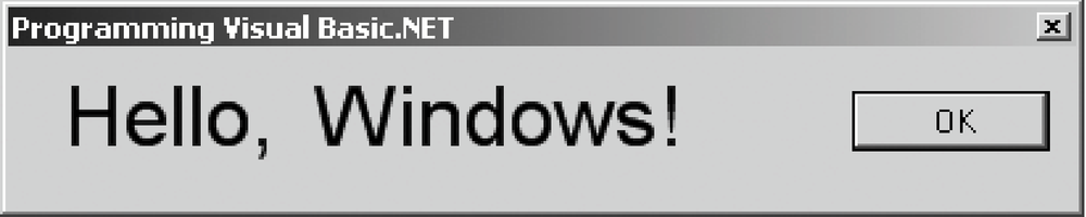 Hello, Windows!, as created by the Windows Forms Designer