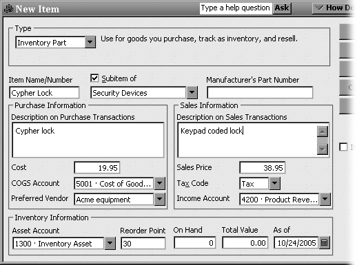 When you create a new Inventory Part item, QuickBooks includes fields for purchasing and selling the item. The fields in the Purchase Information section show up on purchase orders. The Sales Information section sets the values you see on sales forms, such as invoices and sales receipts. The program simplifies building your initial inventory by letting you type the quantity you have on hand and their value.