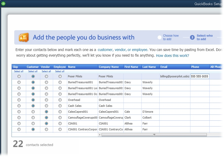 Initially, QuickBooks selects the Skip option (the far-left column) for all the names. That way, you can select the option in the Customer, Vendor, or Employee column for each name you want to import to designate whether it's a customer, vendor, or employee. You can also select a cell with info in it (like a name or an email address) to edit the info within it.