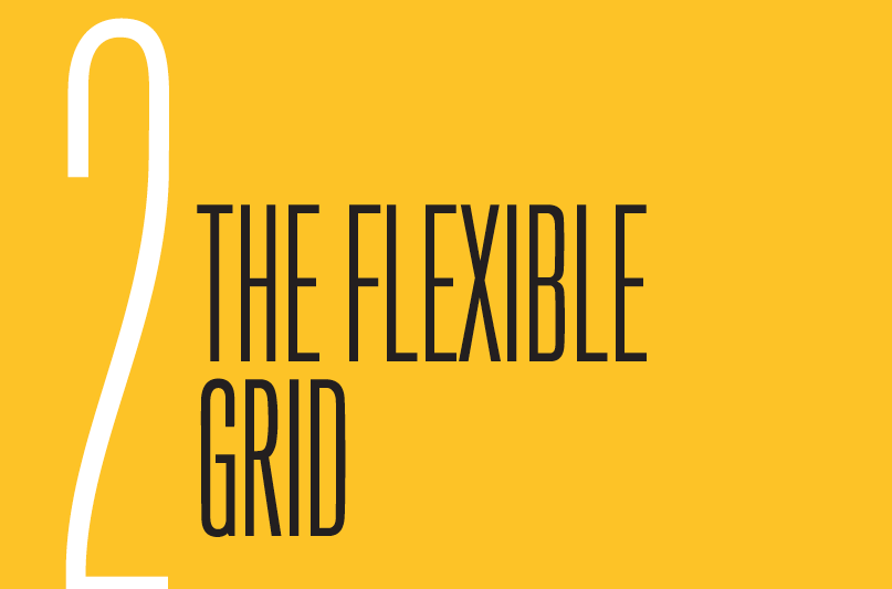 Chapter 2: The Flexible Grid