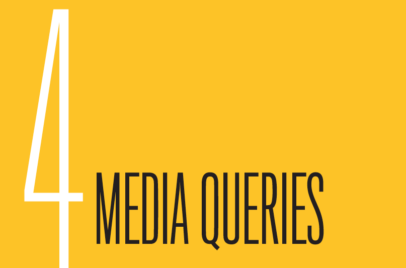 Chapter 4: Media Queries