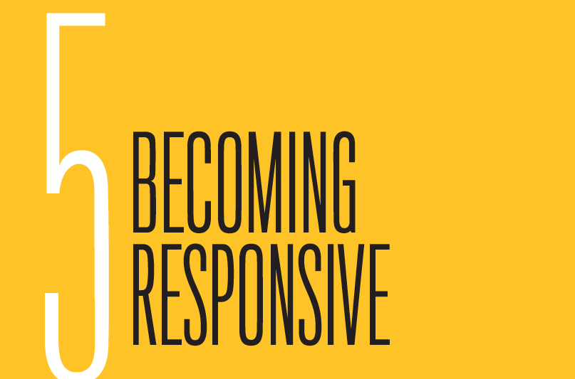Chapter 5: Becoming Responsive