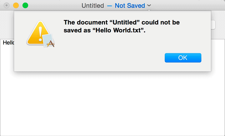 "The VocalTextEdit screen titled ""Untitled – Not Saved"" is shown. Overlapping the screen, a dialog box reads: The document ""Untitled"" could not be saved as ""Hello World.txt."" At the bottom right of the dialog box, OK button is shown."