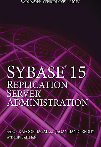 Sybase® 15 Replication Server® Administration - Sybase 15 0