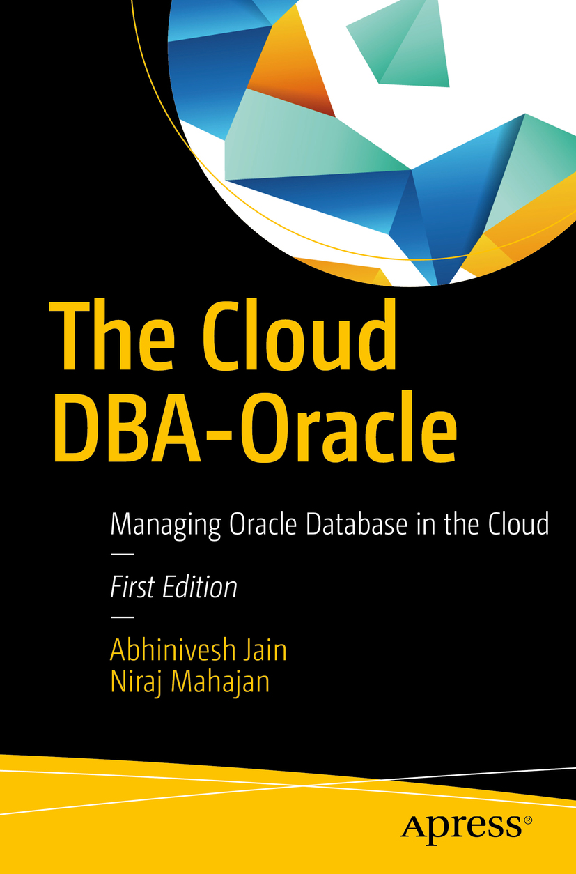 Cover - The Cloud DBA-Oracle : Managing Oracle Database in
