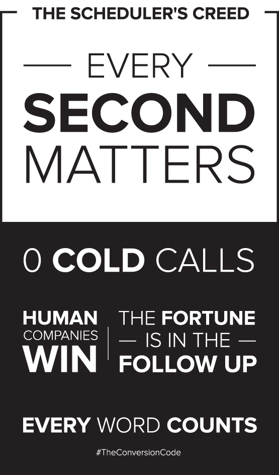 Schematic of the Scheduler's Creed: Every second matters. Zero cold calls. Human companies win. The fortune is in the follow up. Every word counts.