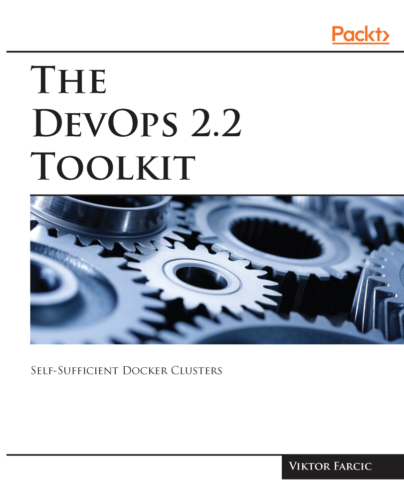 The DevOps 2.2 Toolkit
