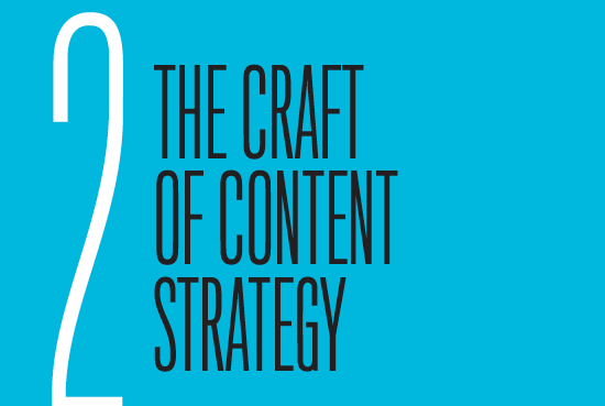 Chapter 2: The Craft of Content Strategy