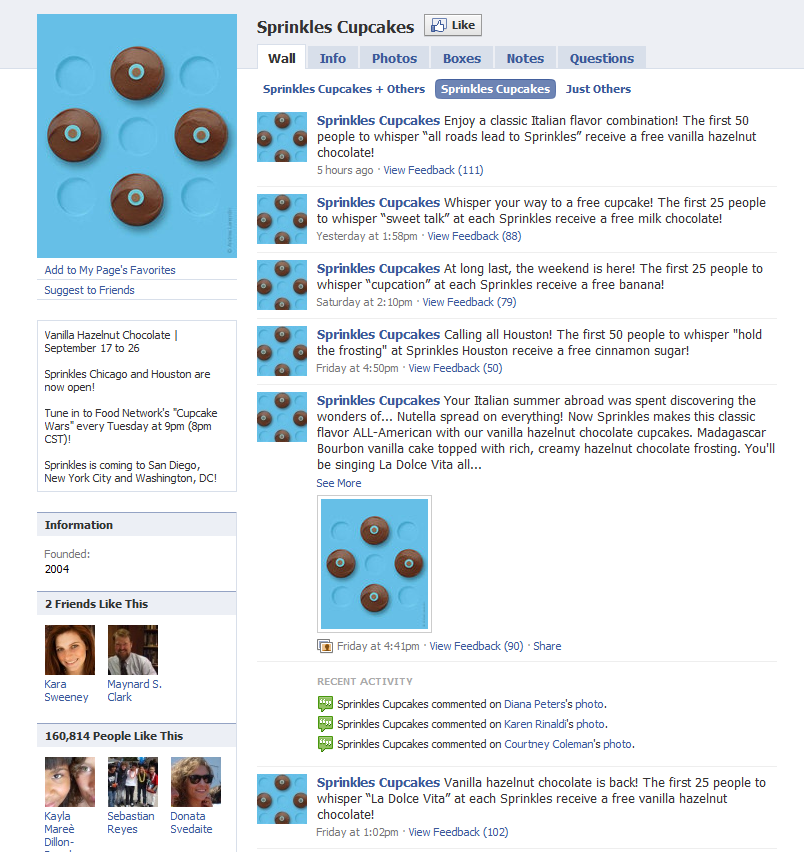 Sprinkles Cupcakes is a good example of a small business leveraging Facebook to improve its marketing.