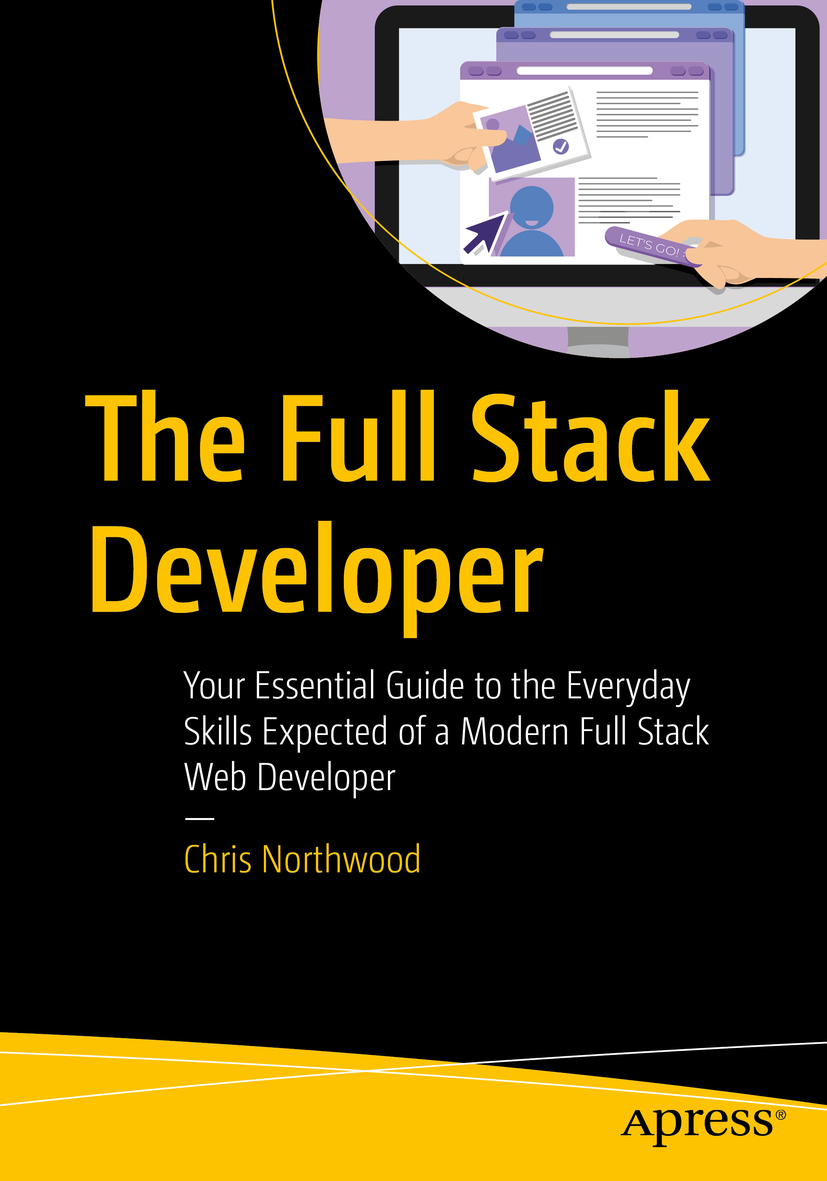 Cover - The Full Stack Developer: Your Essential Guide to the