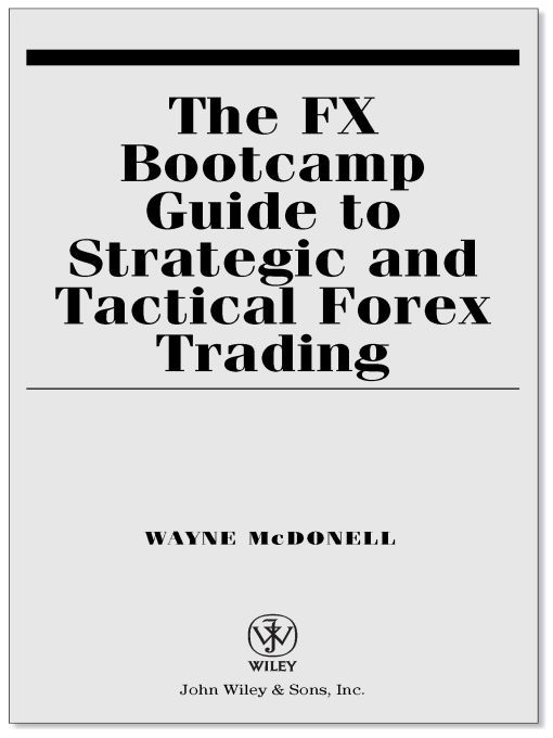The FX Bootcamp Guide to Strategic and Tactical Forex Trading Online PDF eBook | miserymaiden