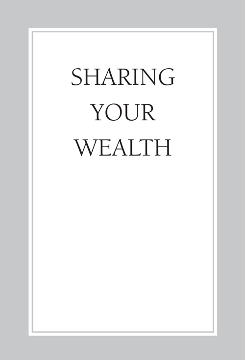 SHARING YOUR WEALTH
