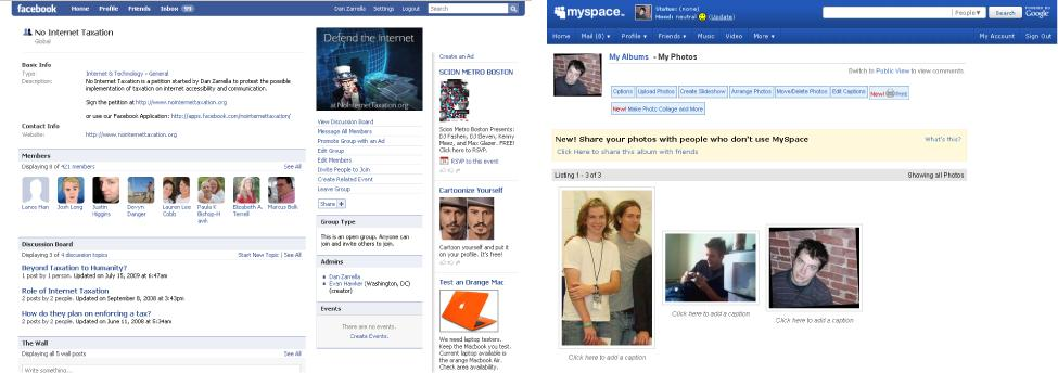Here are examples of a Facebook group (left) and MySpace photos (right).
