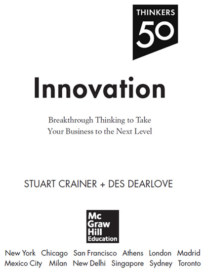 thinkers 50 innovation breakthrough thinking to take your business to the next level crainer stuart dearlove des