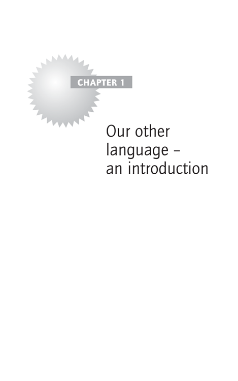 Chapter 1: Our other language – an introduction