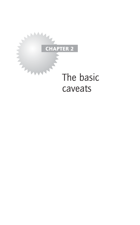Chapter 2: The basic caveats