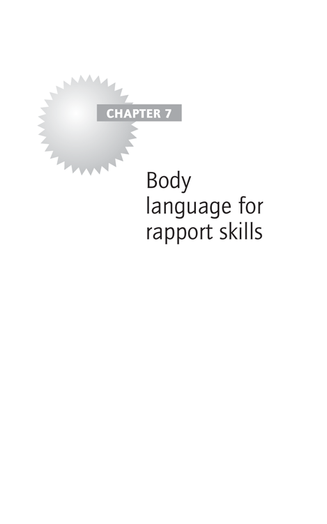 Chapter 7: Body language for rapport skills