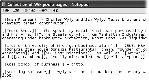 Five articles that mentioned Sam Wyly were found during the process of creating a new article about him. Information from those articles was copied (in this illustration, to the Windows Notepad) because it'll be used in the article. Part of building the web is creating outgoing links from a new article, pointing to existing Wikipedia articles.