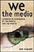 We the Media cover